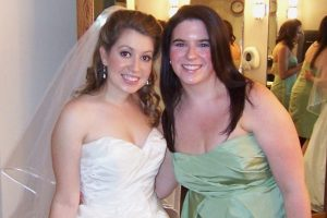 My best friend, the bride, and me, the maid of honor