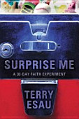 "Terry Esau's book ""Surprise Me, God"""