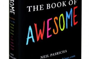 "Neil Pasricha's ""The Book of Awesome"" was an international bestseller"