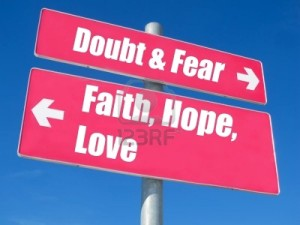 Faith, Hope and Love verses Doubt and Fear signpost