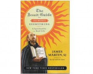 "Fr. James Martin's bestseller ""The Jesuit Guide To (Almost) Everything"""