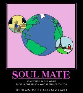 Sarcastic about soul mates