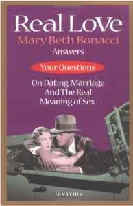 """Mary Beth Bonacci's book """"Real Love"""" was published by Ignatius Press"""