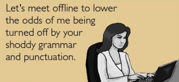 online dating bad grammer goose