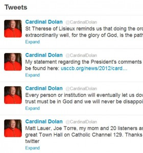 Cardinal Dolan has tweeted about Matt Lauer, Tim Tebow, St. Therese of Lisieux and President Obama
