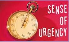 Urgency and patience must combine to form a potent plan of action