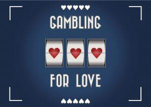 gambling heart love